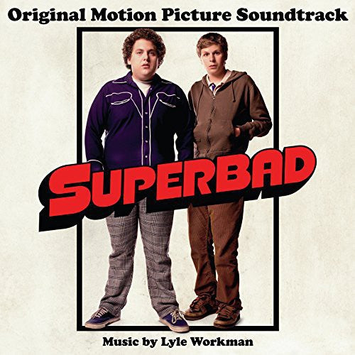 Superbad: Superbad (Original Motion Picture Soundtrack)