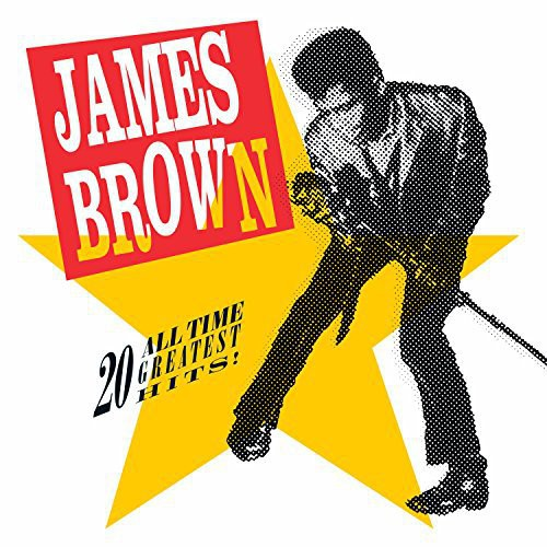 James Brown: 20 All-Time Greatest Hits