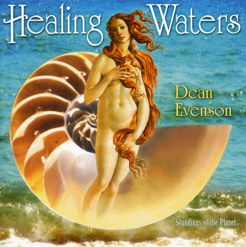 Dean Evenson: Healing Waters