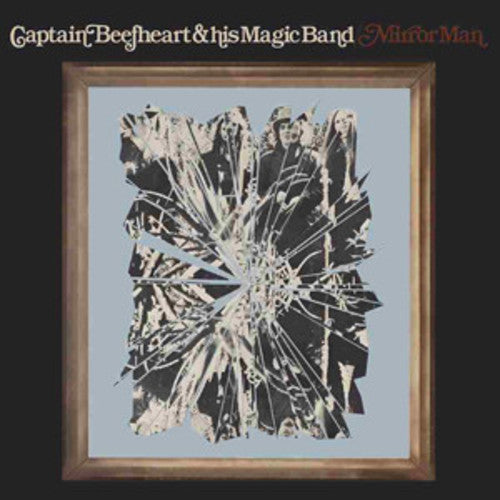 Captain Beefheart & His Magic Band: Mirror Man