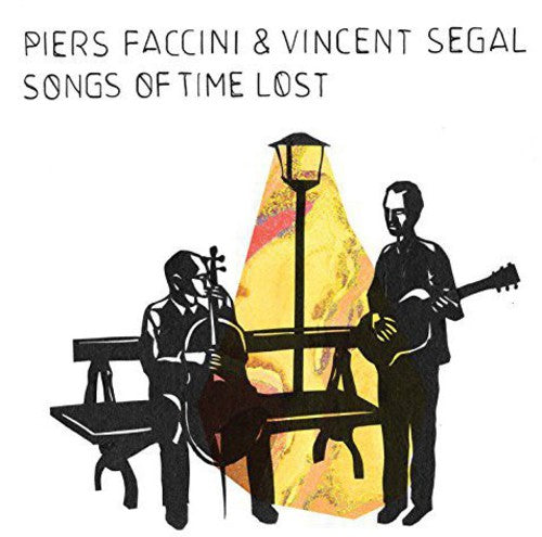 Vincent Segal: Songs of Time Lost