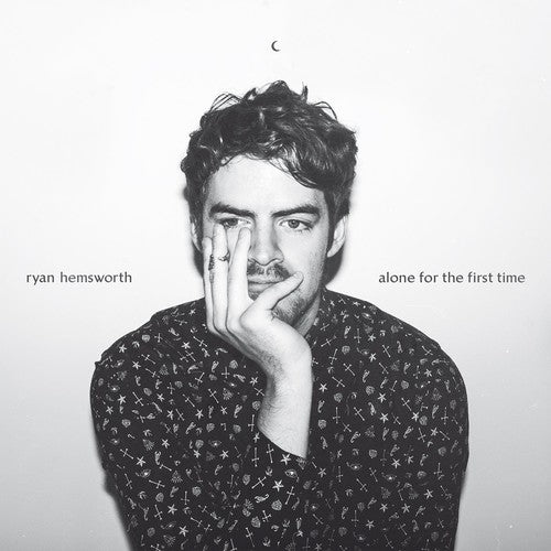 Ryan Hemsworth: Alone for the First Time