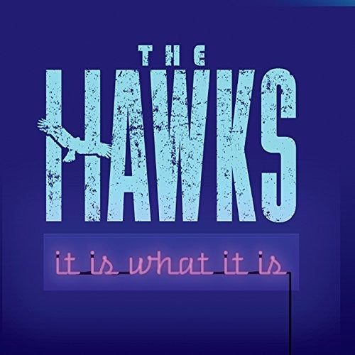 The Hawks: It Is What It Is
