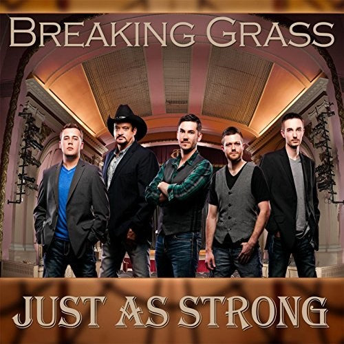 Breaking Grass: Just As Strong