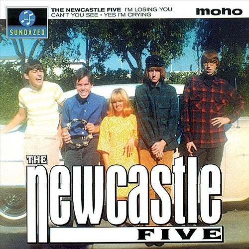 Newcastle Five: I'm Losing You / Can't You See / Yes I'm Crying