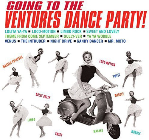 The Ventures: Going to the Ventures Dance Party!