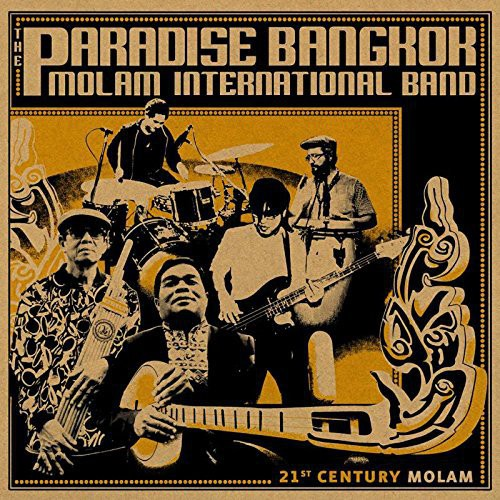 Paradise Bangkok Molam International Band: 21st Century Molam