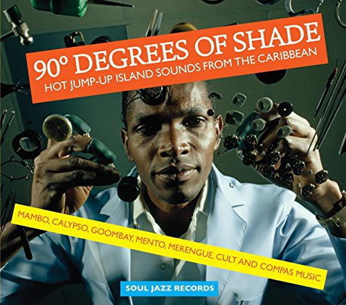 Soul Jazz Records Presents: 90 Degrees of Shade
