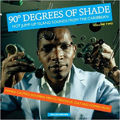 Soul Jazz Records Presents: 90 Degrees of Shade: Vol 2