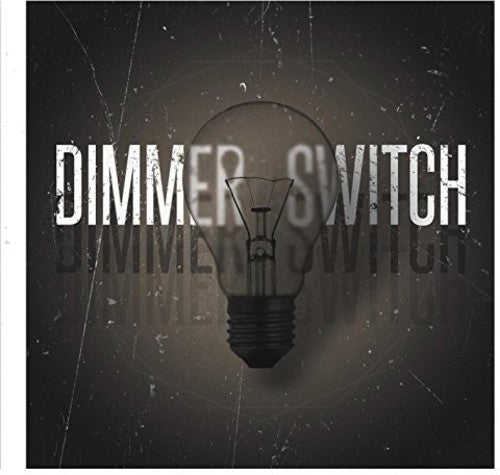Dimmer Switch: Dimmer Switch