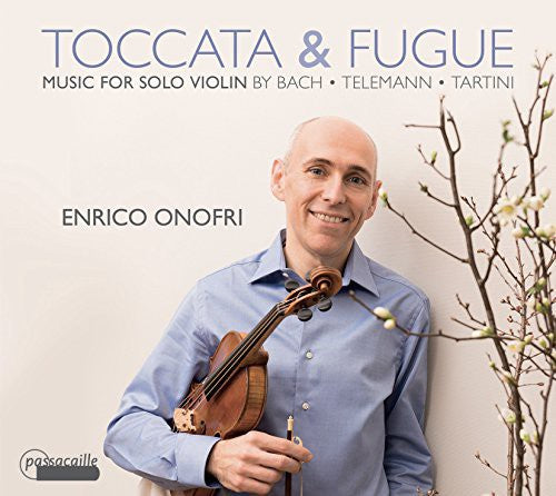 Bach / Telemann / Tartini / Von Biber / Bassano: Toccata & Fugue-Music for Solo Violin