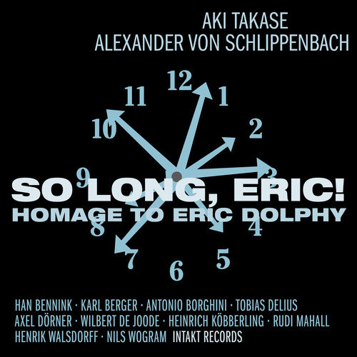 Eric Dolphy: So Long Eric-Homage to Eric Dolphy