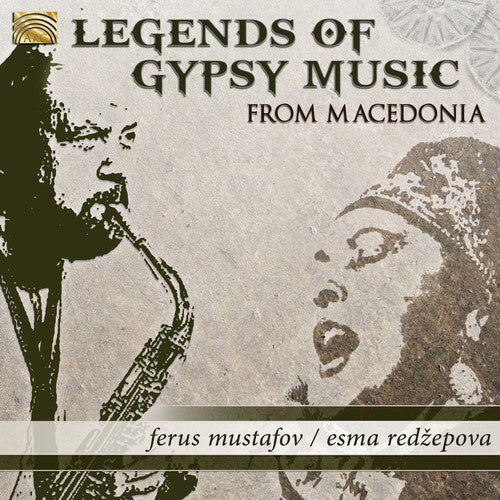 Mustaov / Redzepova: Legends of Gypsy Music from Macedonia