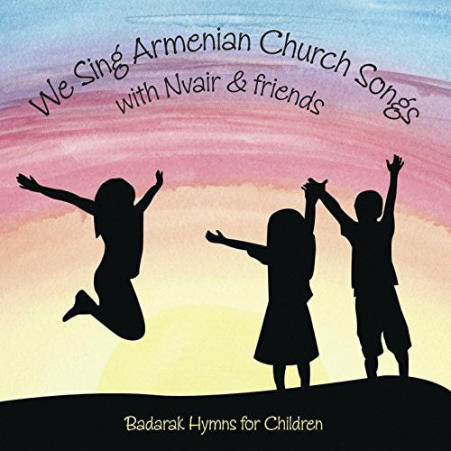 Nvair: We Sing Armenian Church Songs