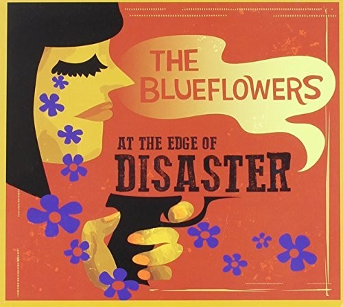 The Blueflowers: At the Edge of Disaster