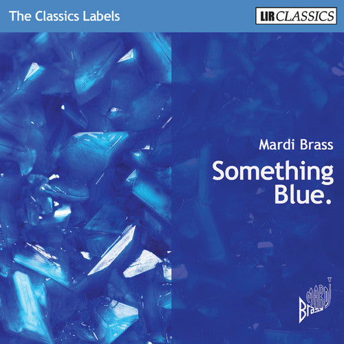 Mardi Brass: Something Blue