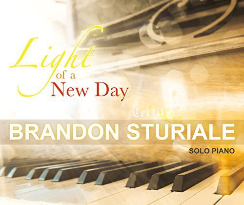 Brandon Sturiale: Light of a New Day