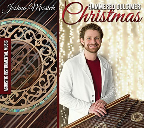Joshua Messick: Hammered Dulcimer Christmas
