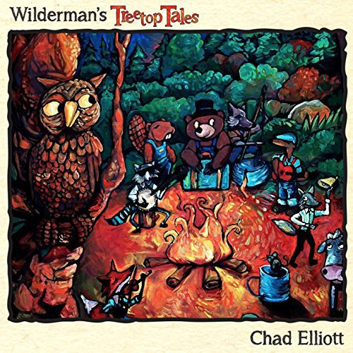 Chad Elliott: Wilderman's Treetop Tales