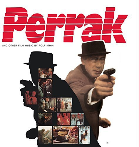 Rolf Kuehn: Perrak (Hard Women) (Original Soundtrack)