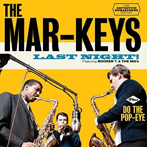 The Mar-Keys: Last Night / Do the Pop-Eye