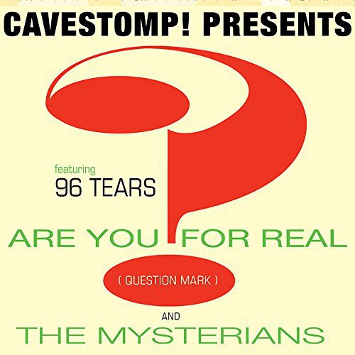 Question Mark & the Mysterians: Cave Stomp Presents Question Mark & the Mysterions