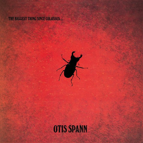 Otis Spann: Biggest Thing Since Colossus
