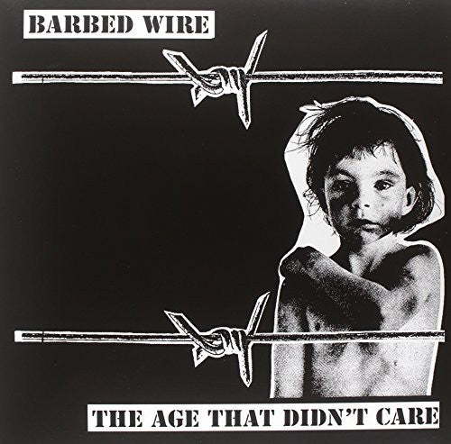 Barbed Wire: Age That Didn't Care