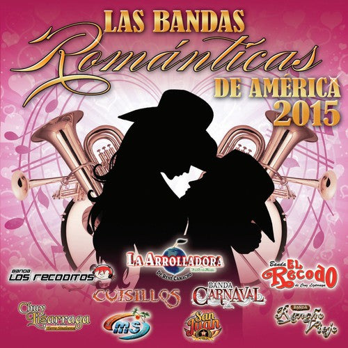 Various Artists: Bandas Romanticas de America 2015 / Various
