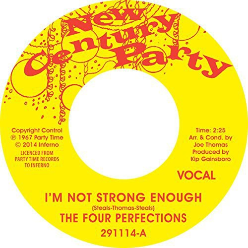 Four Perfections: I'm Not Strong Enough / Instrumental