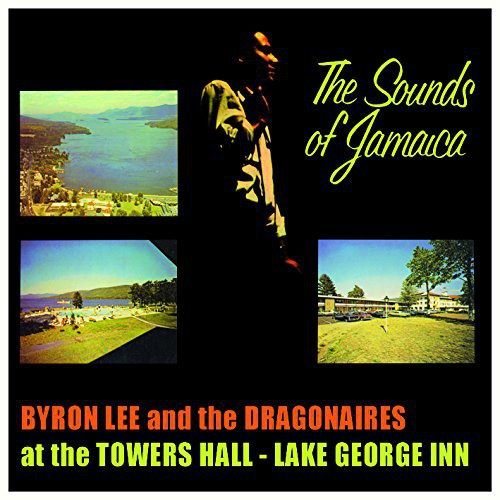 Byron Lee & the Dragonaires: Sounds of Jamaica
