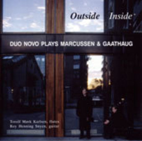 Duo Novo: Outside Inside