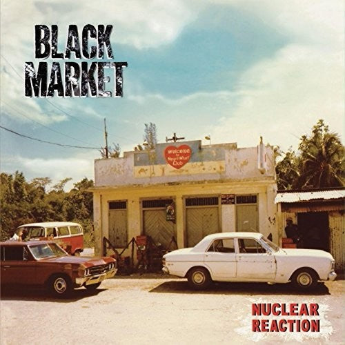 Black Market Band: Nuclear Reaction