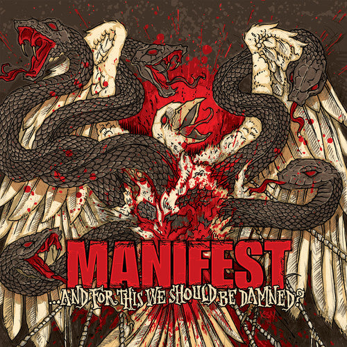 Manifest: And for This We Should Be Damned