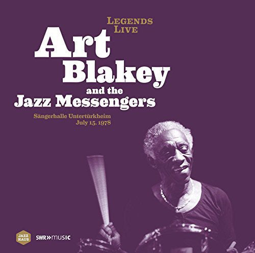Art Blakey: Legends Live: Sangerhalle Unterturkheim 1978