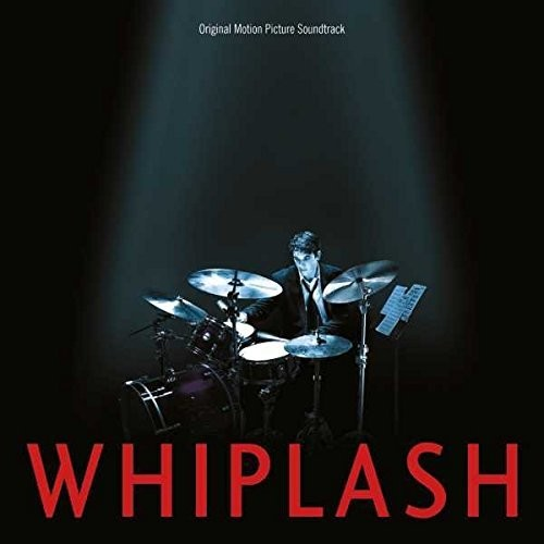 Various Artists: Whiplash (Original Motion Picture Soundtrack)