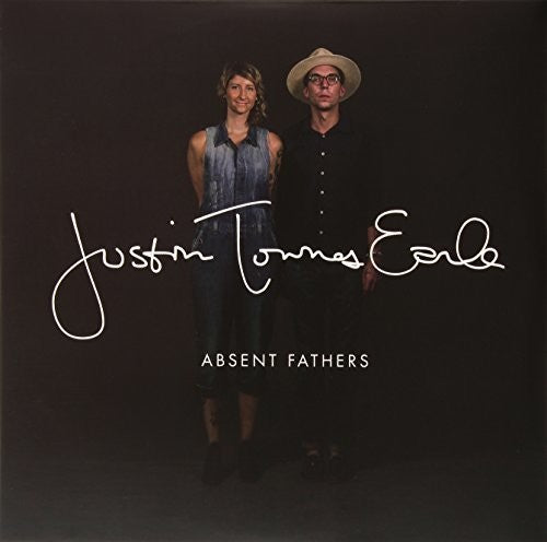 Justin Townes Earle: Absent Fathers