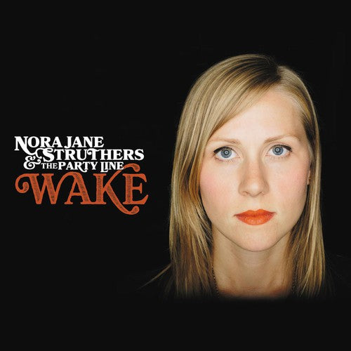 Nora Struthers Jane & the Party Line: Wake