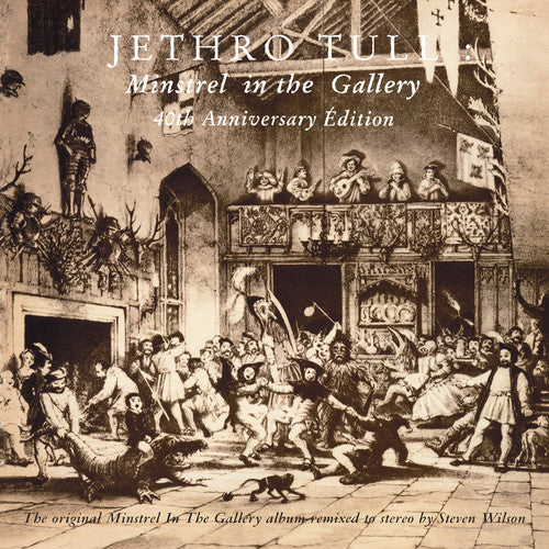 Jethro Tull: Minstrel in the Gallery 40th Anniversary la Grande