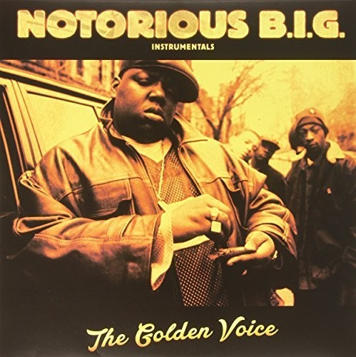 The Notorious B.I.G.: Instrumentals the Golden Voice