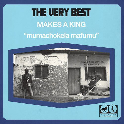 The Very Best: Makes a King