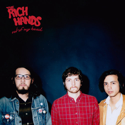 Rich Hands, the: Out of My Head