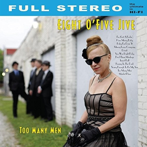 Eight O'Five Jive: Too Many Men