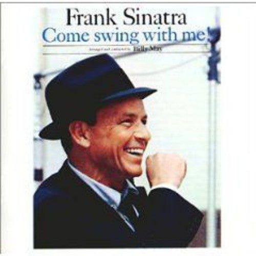 Frank Sinatra: Come Swing with Me