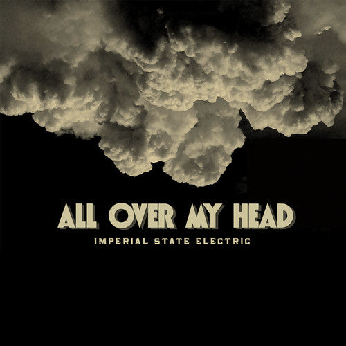 Imperial State Electric: All Over My Head