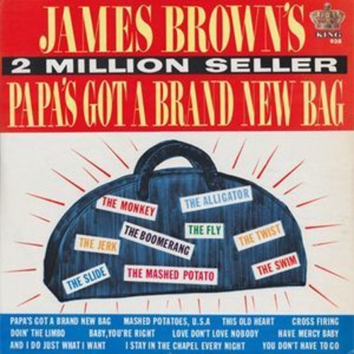 James Brown: Papa's Got a Brand New Bag