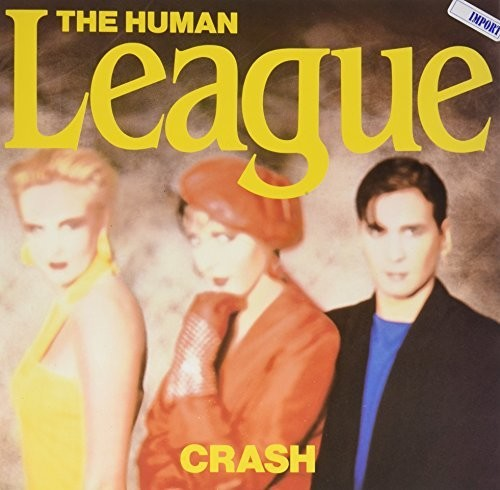 The Human League: Crash (W/ Human)