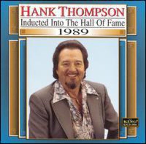 Hank Thompson: Country Music Hall of Fame 1989