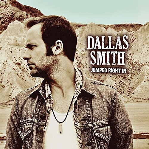Dallas Smith: Jumped Right in