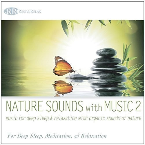 Bliss, Akim: Nature Sounds With Music 2: Music For Deep Sleep and Relaxation